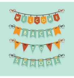 Welcome back to school banners and buntings vector