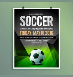 soccer game flyer template design vector image