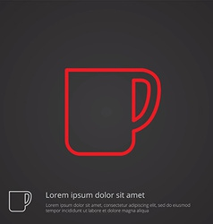 Coffee cup outline symbol red on dark background vector