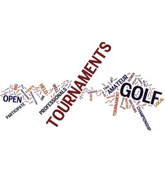 Golf tournaments text background word cloud vector