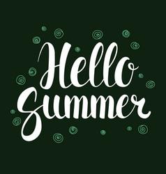 Hello summer calligraphy season banner design vector