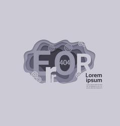 404 not found problem internet connection error vector image