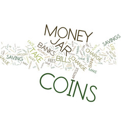 The money jar trap text background word cloud vector
