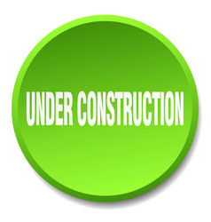 under construction green round flat isolated push vector image