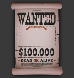 wanted vintage poster on parchment vector image