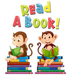 Poster design for read a book with two monkeys vector