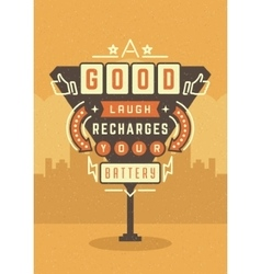 Retro Sign Billboard Typographic Quote Poster vector image