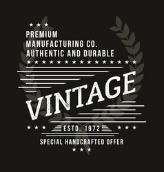 Vintage typography for t-shirt print premium vector