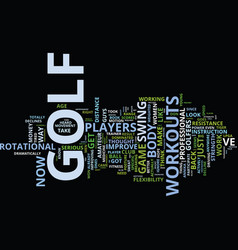 Golf workouts can transform your game text vector