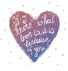 hand drawn love quote lettering in line vector image