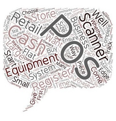 Pos Equipment Not Just For Large Retailers text vector