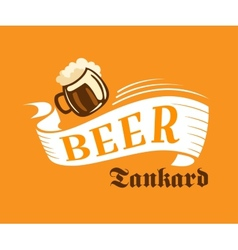 Brewery poster with beer tankard vector