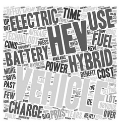 Hybrid Electric Vehicles Pros And Cons text vector image