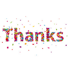 thanks sign with colorful confetti vector image vector image