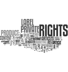 what in the heck are private label rights text vector image vector image