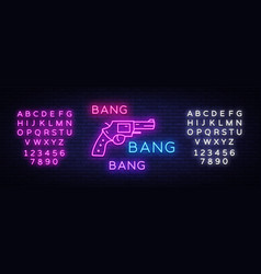 Bang bang gun neon sign pop art design vector