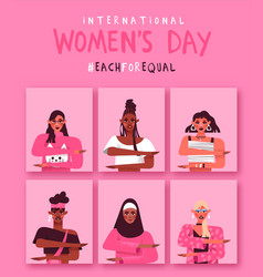 Womens day each for equal diverse woman card set vector