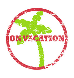 on vacation inscription in round frame with palm vector image vector image
