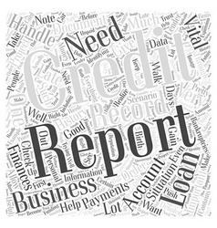 Handling Your Credit Report Word Cloud Concept vector