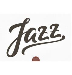 Jazz hand drawn lettering elegant modern vector