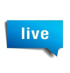 Live blue 3d realistic paper speech bubble vector