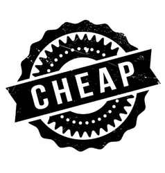 Cheap stamp rubber grunge vector image