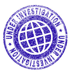 grunge textured under investigation stamp seal vector image