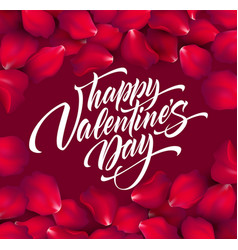 happy valentines day hand lettering modern vector image
