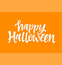 happy halloween - hand drawn brush pen vector image