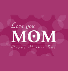 Happy mother day background style vector