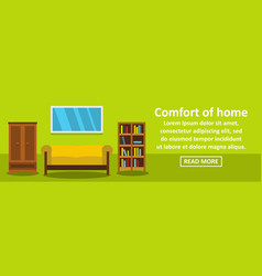 comfort of home banner horizontal concept vector image