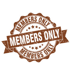 Members only stamp sign seal vector