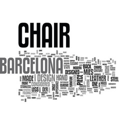 What is a barcelona chair text word cloud concept vector