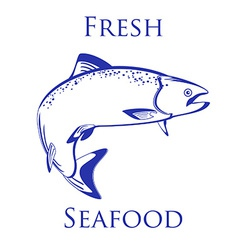 Salmon fish with text fresh seafood vector image vector image