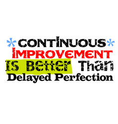 Continuous improvement is better than delayed vector