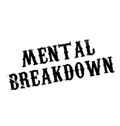 Mental breakdown rubber stamp vector