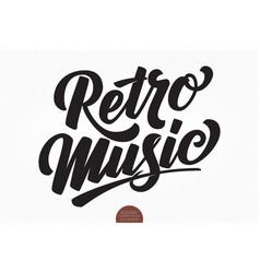 retro music hand drawn lettering elegant vector image