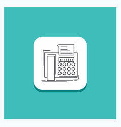 round button for fax message telephone telefax vector image