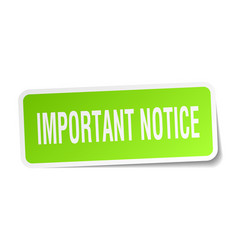 Important notice square sticker on white vector