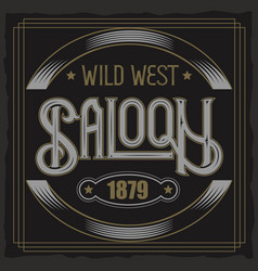 Vintage typeface saloon text vintage vector