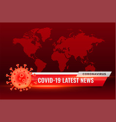 Covid19 coronavirus latest news updates red vector