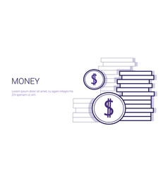 money concept stack of coins with dollar sign vector image