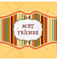 best friends card vector image