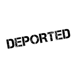 Deported rubber stamp vector