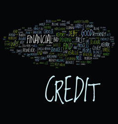 Good credit vs bad credit text background word vector