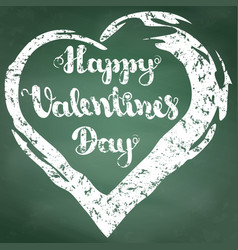 lettering happy valentines day on green chalkboard vector image