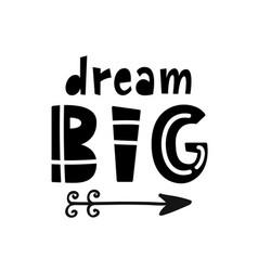 dream big lettering scandinavian childish poster vector image
