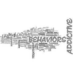 Addictive behaviors text word cloud concept vector