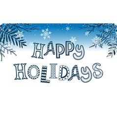 Holidays greeting card vector image