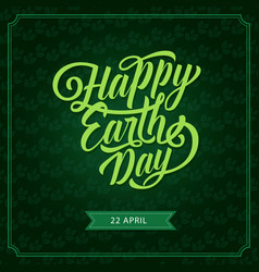 happy earth day eco green greeting card vector image vector image